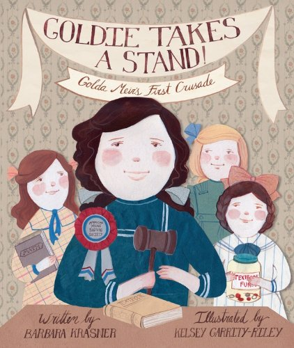 Goldie Takes a Stand: Golda MeirÂ's First: Barbara Krasner