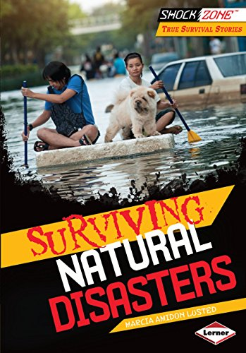 9781467714389: Surviving Natural Disasters (Shockzone - True Survival Stories)