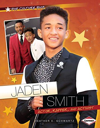 Jaden Smith: Actor, Rapper, and Activist (Pop Culture Bios): Heather E. Schwartz