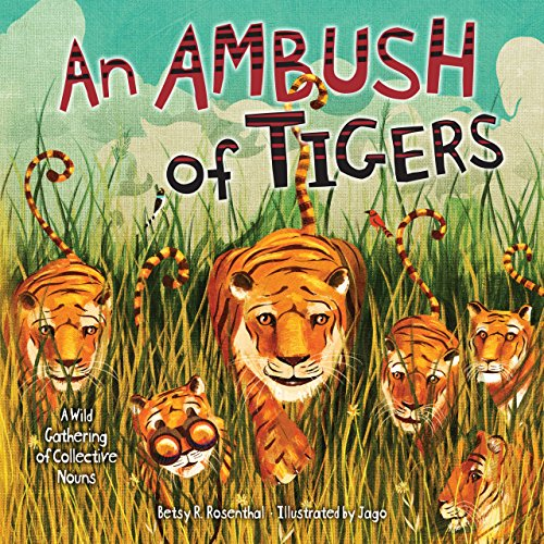 9781467714648: An Ambush of Tigers: A Wild Gathering of Collective Nouns (Millbrook Picture Books)
