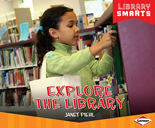 9781467715003: Explore the Library (Library Smarts)
