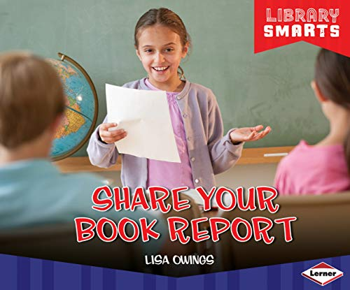 9781467715041: Share Your Book Report (Library Smarts) (Library Smarts (Lerner))