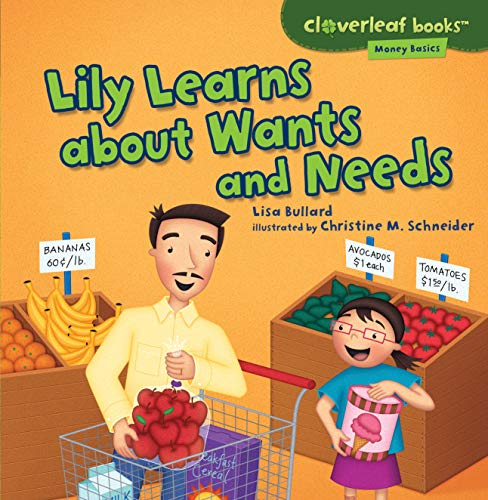 9781467715096: Lily Learns About Wants and Needs (Cloverleaf Books - Money Basics)