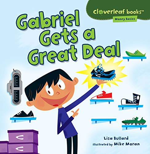 9781467715126: Gabriel Gets a Great Deal (Cloverleaf Books: Money Basics)