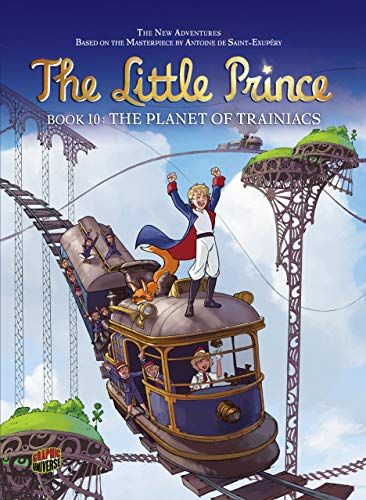 9781467715195: The Planet of Trainiacs (The Little Prince)