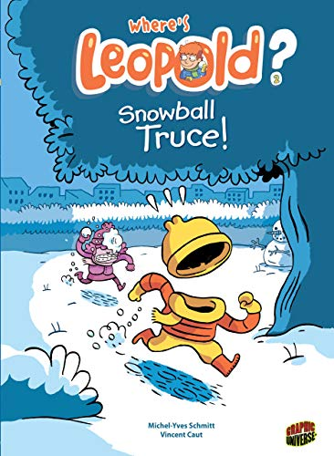9781467715232: Snowball Truce! (Where's Leopold?)