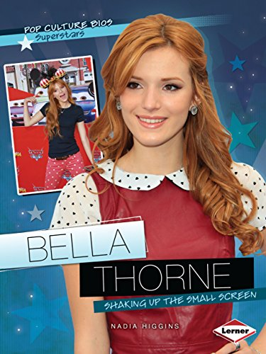 9781467715492: Bella Thorne: Shaking Up the Small Screen (Pop Culture Bios: Superstars)