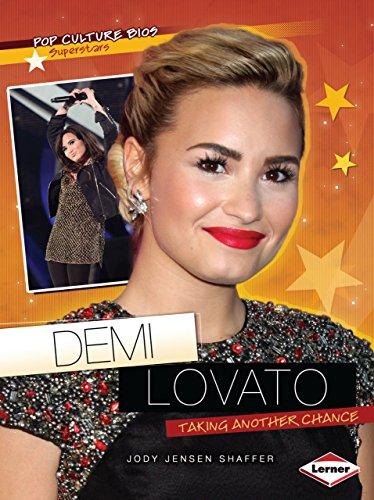 Demi Lovato: Taking Another Chance (Pop Culture Bios): Shaffer, Jody Jensen