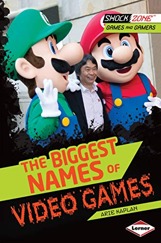 9781467715898: The Biggest Names of Video Games (Shockzone - Games and Gamers)