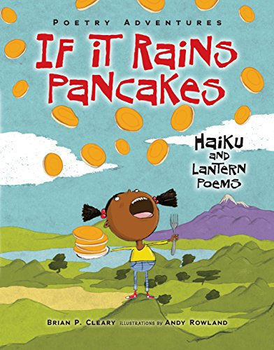 If It Rains Pancakes: Haiku and Lantern Poems (Library Binding): Brian P. Cleary