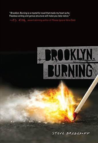 Brooklyn, Burning: Brezenoff, Steve