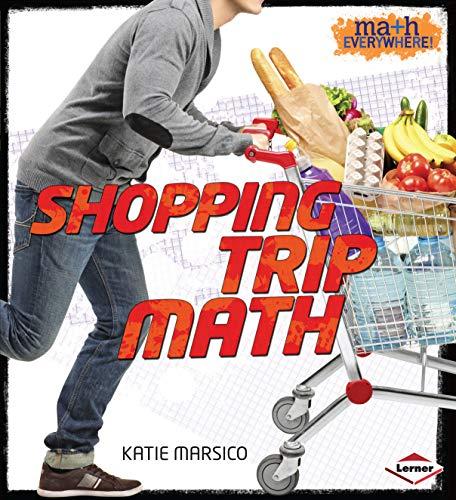 Shopping Trip Math (Library Binding): Katie Marsico