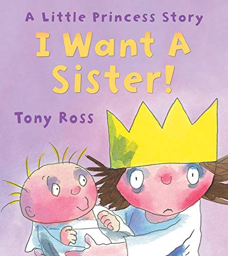 9781467720472: I Want a Sister! (Little Princess Story)