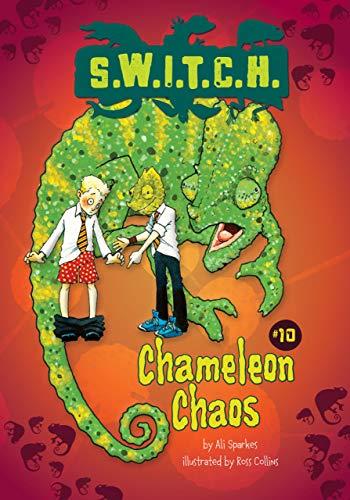Chameleon Chaos (S.W.I.T.C.H.): Ali Sparkes
