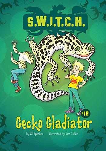 9781467721714: Gecko Gladiator (S.W.I.T.C.H.)