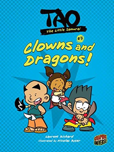 9781467721752: Clowns and Dragons! (Tao, the Little Samurai)