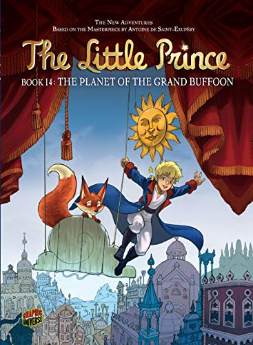 9781467721783: The Planet of the Grand Buffoon (The Little Prince)