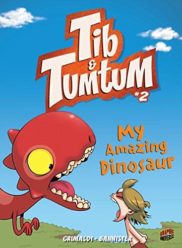 My Amazing Dinosaur (Tib & Tumtum): Grimaldi