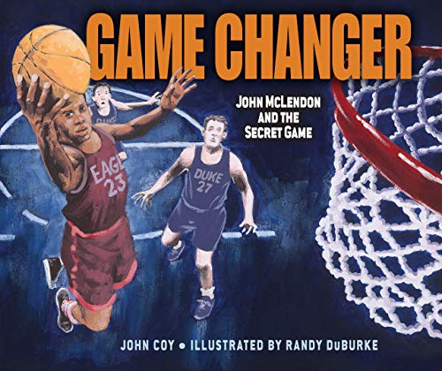 9781467726047: Game Changer: John McLendon and the Secret Game