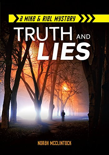 9781467726139: Truth and Lies (Mike & Riel Mysteries) (Mike & Riel Mystery)