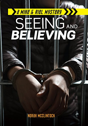 9781467726177: Seeing and Believing (Mike & Riel Mysteries)