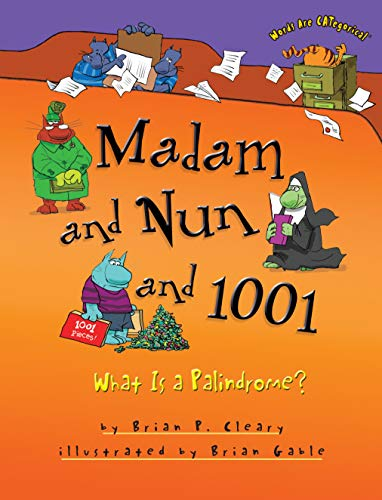 9781467726283: Madam and Nun and 1001: What Is a Palindrome? (Words Are Categorical) (Words Are Categorical (Paperback))