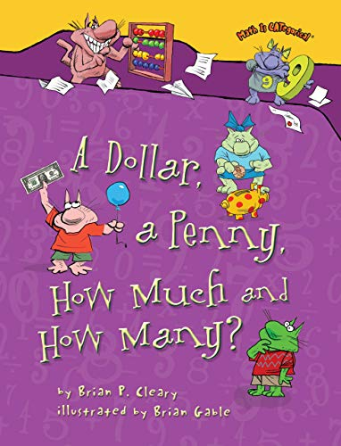 9781467726290: A Dollar, a Penny, How Much and How Many? (Math Is Categorical)