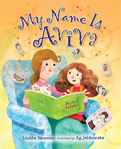 My Name Is Aviva (Life Cycle): Lesl'a Newman