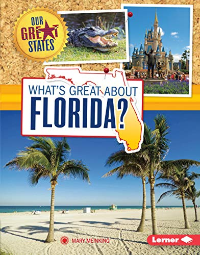 9781467733915: What's Great About Florida? (Our Great States)