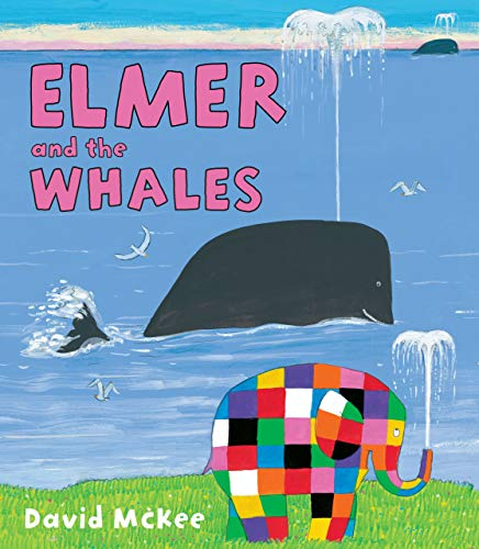 9781467734530: Elmer and the Whales (Andersen Press Picture Books (Hardcover))