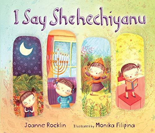 9781467734691: I Say Shehechiyanu (Kar-Ben Favorites)