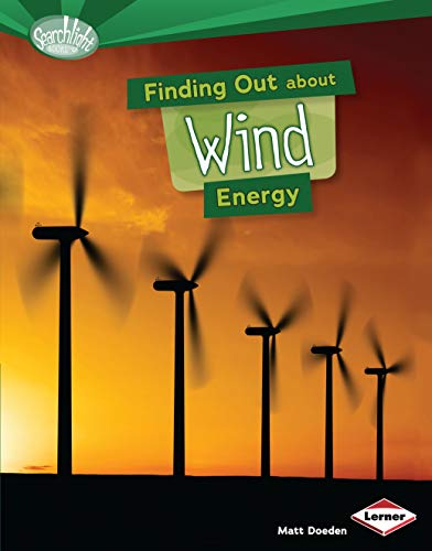 9781467736565: Finding Out About Wind Energy (Searchlight Books) (Searchlight Books What Are Energy Sources?)