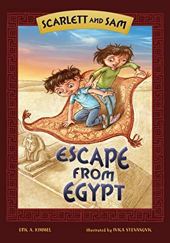 Scarlett and Sam: Escape from Egypt (Kar-Ben: Kimmel, Eric A.
