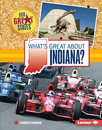 What's Great about Indiana? (Hardcover): Candice Ransom