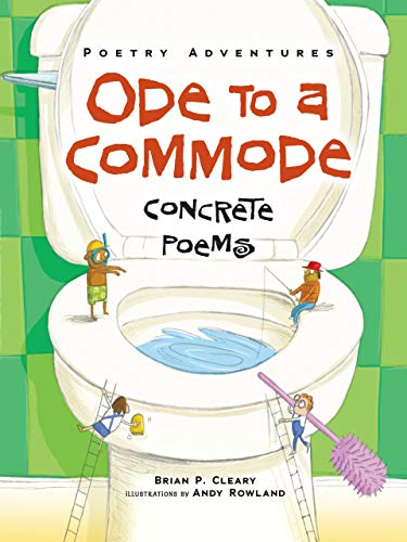 9781467744546: Ode to a Commode: Concrete Poems (Poetry Adventures)