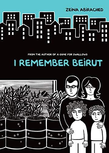 9781467744584: I Remember Beirut