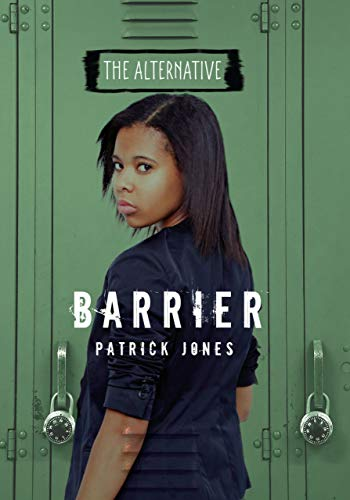 Barrier (The Alternative): Jones, Patrick