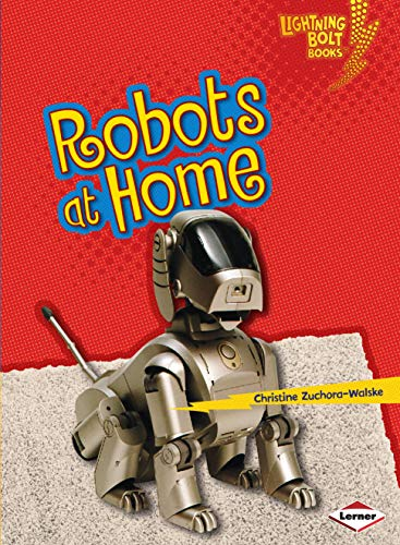 9781467745093: Robots at Home (Lightning Bolt Books ® ― Robots Everywhere!)