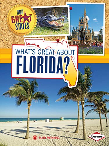 9781467745413: What's Great About Florida? (Our Great States)