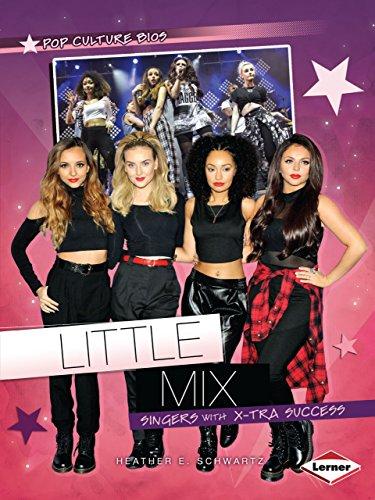 9781467745437: Little Mix: Singers with X-Tra Success (Pop Culture Bios)
