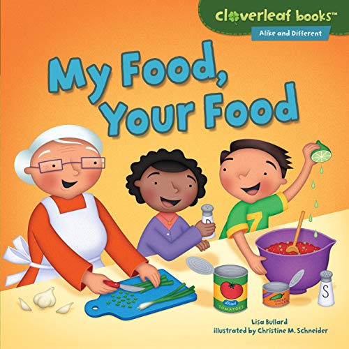 9781467749039: My Food, Your Food (Cloverleaf Books - Alike and Different)