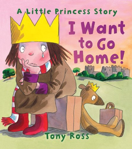 9781467750950: I Want to Go Home! (A Little Princess Story)