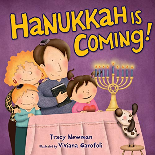 Hanukkah Is Coming!: Newman, Tracy