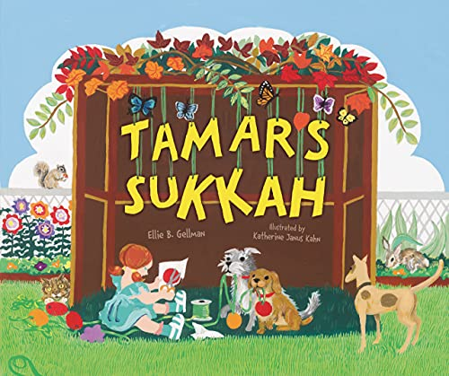 Tamar's Sukkah (Sukkot & Simchat Torah): Gellman, Ellie