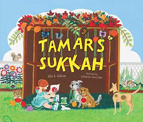 Tamar's Sukkah (Sukkot & Simchat Torah): Ellie Gellman