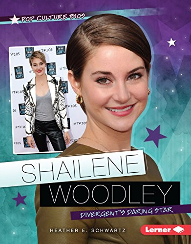 Shailene Woodley: Divergent's Daring Star (Library Binding): Heather E. Schwartz