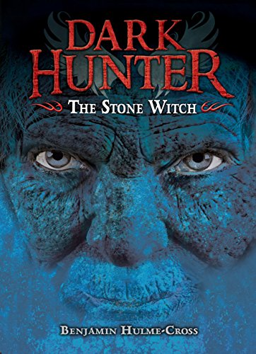 The Stone Witch (Dark Hunter): Hulme-Cross, Benjamin