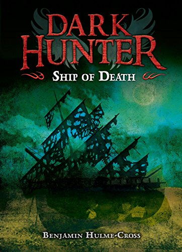 Ship of Death (Dark Hunter): Hulme-Cross, Benjamin