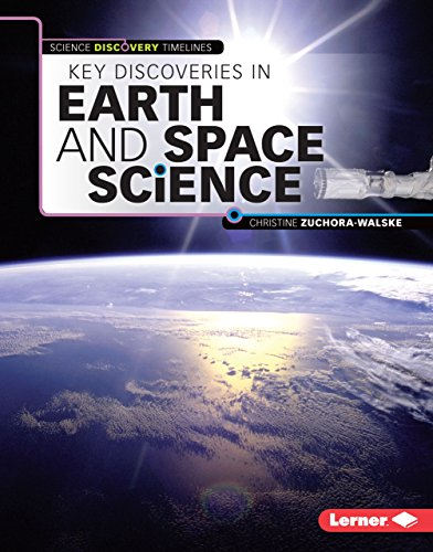 9781467757874: Key Discoveries in Earth and Space Science (Science Discovery Timelines)