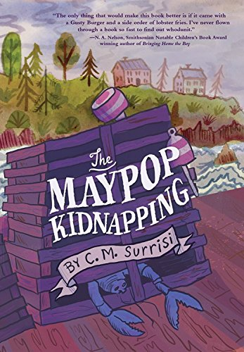 The Maypop Kidnapping (Fiction - Middle Grade): C. M. Surrisi; Cynthia Surrisi
